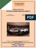 Políticas Anti-Crisis. POLÍTICA MONETARIA EN CHINA II (Es) Anti-Crisis Policy. CHINESE MONETARY POLICY II (Es) Krisiaren Aurkako Politikak. DIRU POLITIKA TXINAN II (Es)