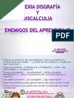 Dislexia Disgrafia y Discalculia Enemigos Del Aprendizaje