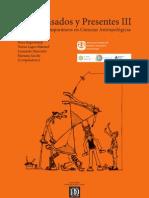 Copia de Entre Pasados y Presentes III. Estudios Contemporáneos en Ciencias Antropológicas .pdf