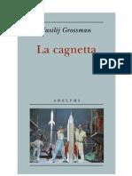 Grossman -La Cagnetta