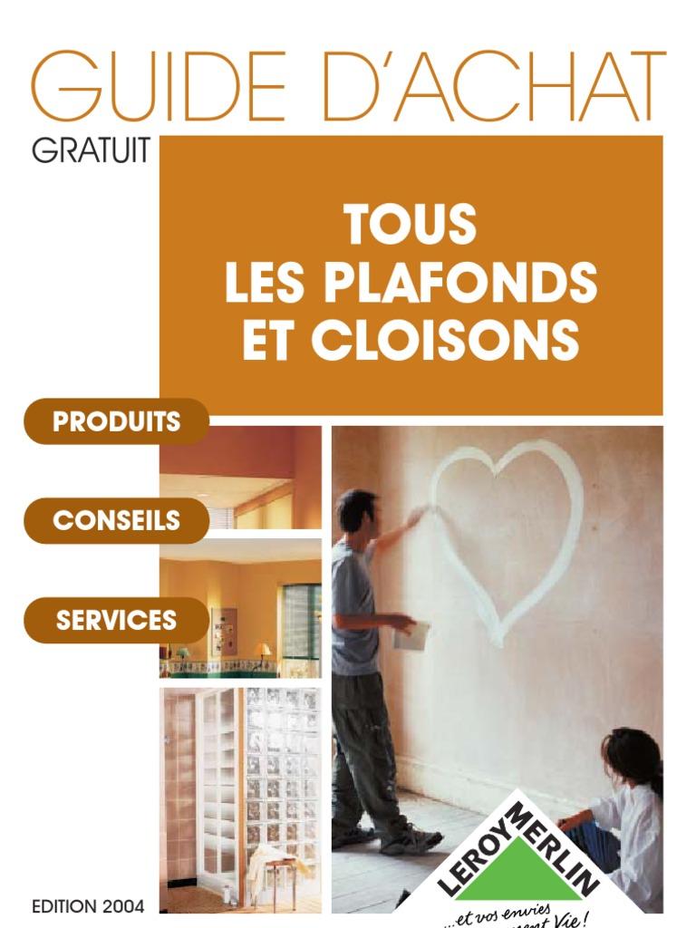Bricolage Guide Plafond Cloison Platre Lm # Cheville Pour Brique Platriere