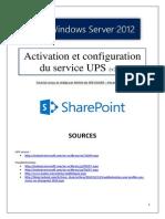 Activation et configuration du service UPS sous SharePoint 2013 (tuto de A à Z)