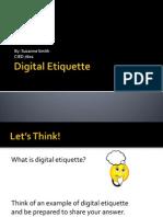 CIED 7601 Digital Etiquette.pptx