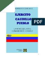 La Venezuela Del Comandante Chavez