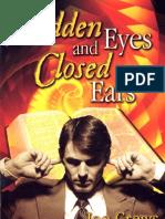 Hidden Eyes and Closed Ears - By Joe Crews