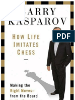 How Life Imitates Chess - Kasparov