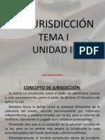 UNIDAD II TEMA I LA JURISDICCIÓN