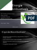 Biocombustível e Energia