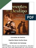 Correntes Do Destino - Celia Xavier de Camargo