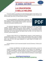 28 06 LA CRUXIFICCION Y LA BELLA HELENA Www.gftaognosticaespiritual.org