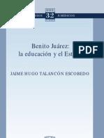 Benito Juarez_ La Educacion y El Estado - JAIME HUGO TALANCON ESCOBEDO