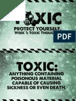 Toxic - Week 1 Notes