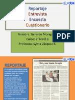 Entrevista, Reportaje, Encuesta y Cuestionario