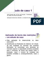 Aplicação da Teoria das Restrições - Estudo de caso