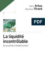 Artus, Patrick - La liquidité incontrôlable