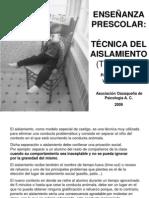 ensenanza_preescolar_tecnica_aislamiento_time_out.ppt