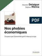 Delaigue, Alexandre - Nos phobies économiques
