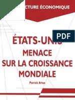 Artus, Patrick - Etats-Unis Menace Sur La Croissance Mondiale