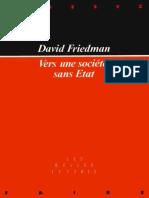 Friedman, David - Vers Une Societe Sans Etat