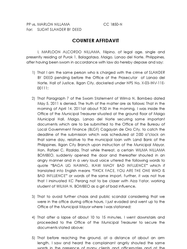 counter affidavit What more, the 1st respondent in paragraph 84 of its counter-affidavit deposed that in accordance with the agreement between the parties,.