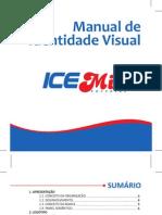 MIV - ICEMIX
