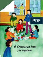 Catecismo Bilbao - 06 Creemos en Jesus y Le Seguimos