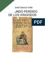 Gabriel García Voltá - El mundo perdido de los visigodos