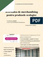 Activitatea de Merchandising Pentru Produsele Ecologice222
