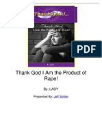 Thank God I Am the Product of Rape by Lady
