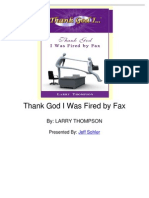 Thank God I Was Fired by Fax by Larry Thompson