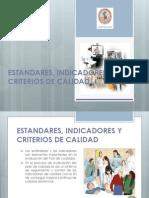 Estandares, Indicadores y Criterios de Calidad 24-08