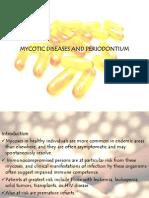 Mycotic Diseases and Periodontium