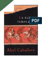 Abel Caballero - La Elipse Templaria
