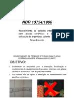 Nbr 13754 Revestimento de Paredes Internas Com Placas Cerc3a2micas e Com Utilizac3a7c3a3o de Argamassa Colante Procedimento