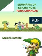 PROGRAMAÇÃO SEMINÁRIO DA SEICHO NO IE PARA CRIANÇAS
