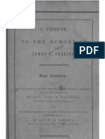 Benjamin F Barrett and John H Heywood A TRIBUTE TO THE MEMORY of JAMES H PERKINS Cincinnati 1850