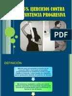 75% Ejercicios Contra Resistencia Progresiva