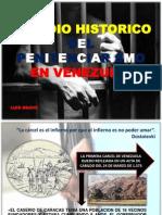Hacia Un Estudio Historico Del Penitenciarismo de Vzla