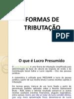 GESTÃO TRIBUTÁRIA - FORMAS DE TRIBUTAÇÃO - JUNHO-2013