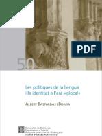 Les polítiques de la llengua i la identitat a l'era 'glocal'