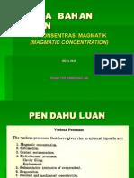 IV. Konsentrasi Magmatik