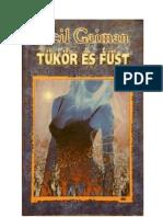 Gaiman Neil-Tükör és füst