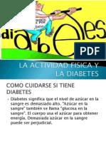 La Actividad Fisica y La Diabetes
