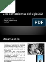 Cine Costarricense Del Siglo XXI