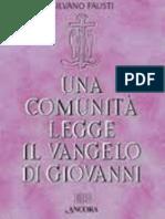 Silvano Fausti - Giovanni Cc. 10-16