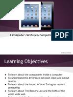 ComputerHardwareComputingHistory-2ndYearYear8PresentationUPDATED-1