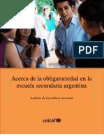 Acerca de la obligatoriedad en la  escuela secundaria argentina Análisis de la política nacional