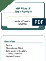 AP Physics B Review - Modern Physics