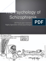 The Physhology of Schizophrenia