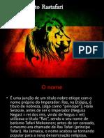 Rastafarian is Mo